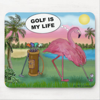 Golfer Flamingo - Golf is my life Mouse Pad
