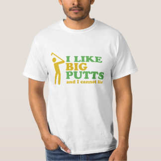 Golfer I Like Big Putts And I Cannot Lie Tee Shirt
