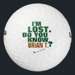 """golfer lost-ball golf balls<br><div class=""""desc"""">A funny and customized idea for golf-players. A typographic design with the words: I'M LOST. DO YOU KNOW (his name here)?</div>"""