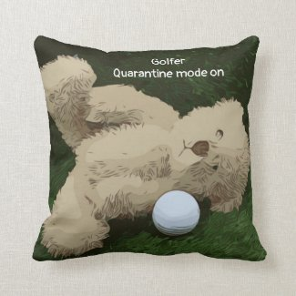 Golfer quarantine mode on teddy bear and golf ball throw pillow