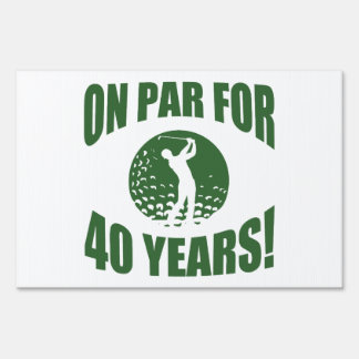 Golfer's 40th Birthday Yard Sign