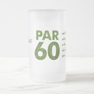 Golfers 60th Birthday Party Par 60 Gifts Frosted Glass Beer Mug