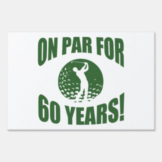 Golfer's 60th Birthday Sign