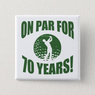 Golfer's 70th Birthday Pinback Button