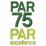Golfers 75th Birthday Party Par 75 Golf Shirts Embroidered Polo Shirt