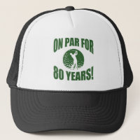 Golfer's 80th Birthday Trucker Hat