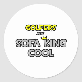 Golfers Are Sofa King Cool Classic Round Sticker