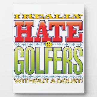 Golfers Hate Face Plaque