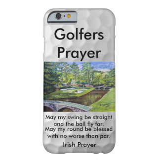 Golfers Prayer I phone 6 barely there case