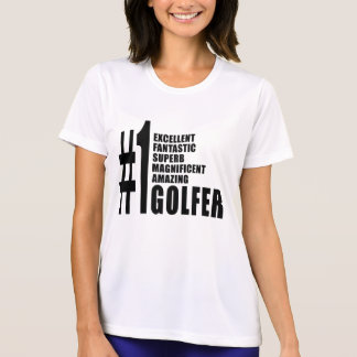 Golfing and Golfers : Number One Golfer T-Shirt