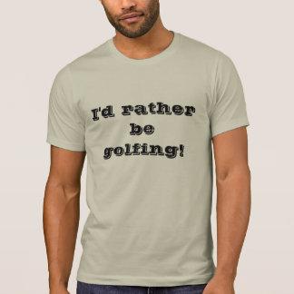 """""""Golfing"""" Funny Shirt"""