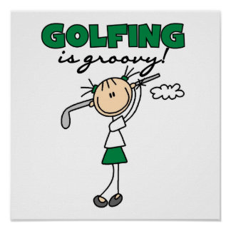 Golfing is Groovy Poster