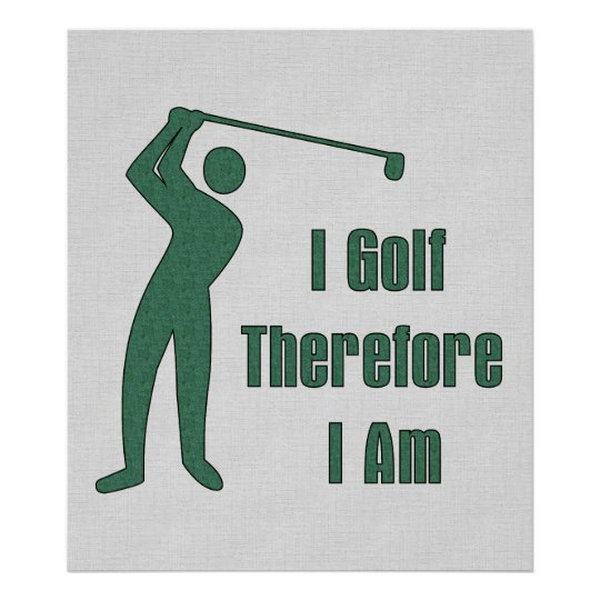 Golfing Philosophy Poster