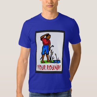 Golfing T shirt, You will have to find the ball T-shirt