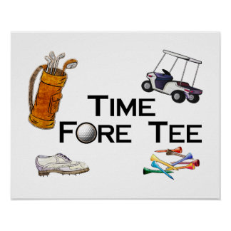 Golfing Time Fore Tee Print