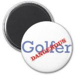 Golfista peligroso iman para frigorífico