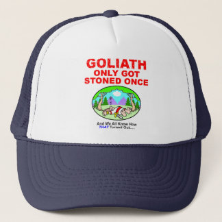 Goliath Only Got Stoned Once Cap
