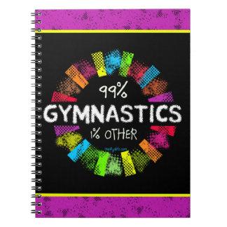 Golly Girls: 99 Percent Gymnastics 1 Percent Other Notebook