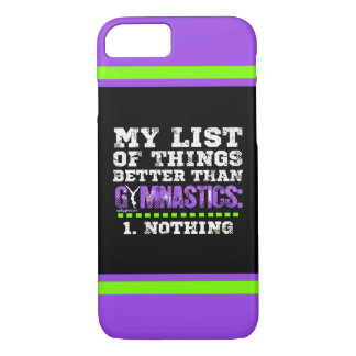 Golly Girls: List of Things Better Than Gymnastics iPhone 7 Case