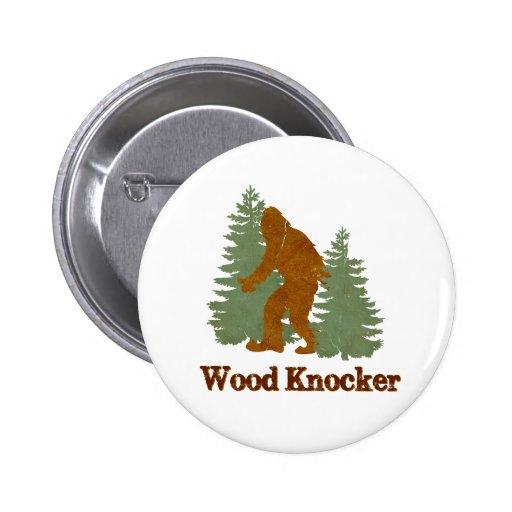 Golpeador de madera (Squatch) Pin Redondo 5 Cm
