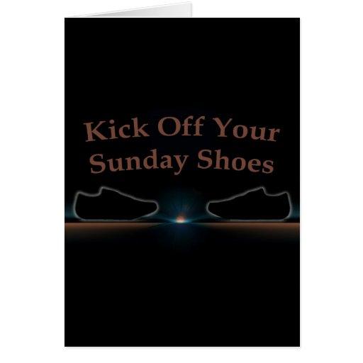 Golpee apagado sus zapatos de domingo con el pie tarjeta de felicitación