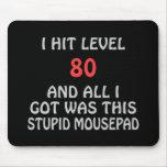 Golpeé el nivel 80 y todo I Got era éste… Tapetes De Ratones