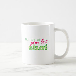 ¡Golpéeme con su mejor tiro! Taza Básica Blanca