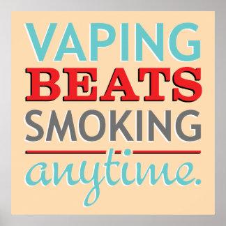Golpes de Vaping que fuman en cualquier momento Poster