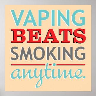 Golpes de Vaping que fuman en cualquier momento Póster