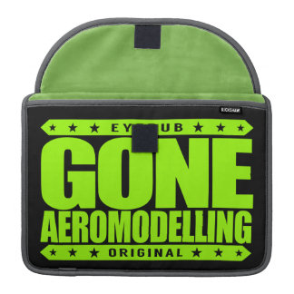 GONE AEROMODELLING - I Love Model Aircraft Flying Sleeve For MacBook Pro