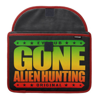 GONE ALIEN HUNTING - I Want An Extraterrestrial Sleeve For MacBook Pro