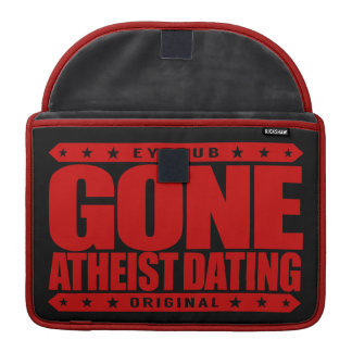 GONE ATHEIST DATING - My Dates END With a Big Bang MacBook Pro Sleeve