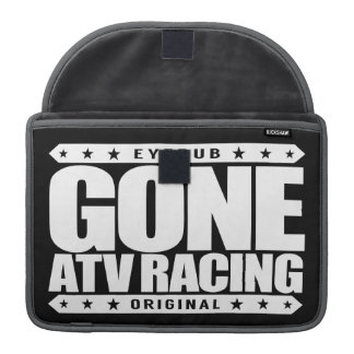 GONE ATV RACING - Love to Race Off-Road Motocross Sleeve For MacBook Pro