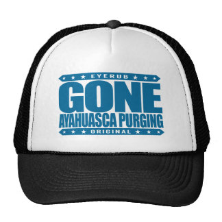 GONE AYAHUASCA PURGING - I Love Vine of the Dead Trucker Hat