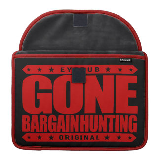 GONE BARGAIN HUNTING - I Love Coupons and Auctions MacBook Pro Sleeve