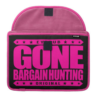 GONE BARGAIN HUNTING - I Love Coupons and Auctions Sleeve For MacBooks