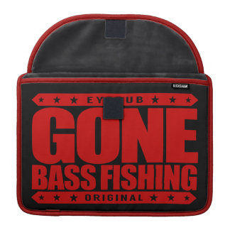 GONE BASS FISHING - I Love Nature & Catching Fish MacBook Pro Sleeve