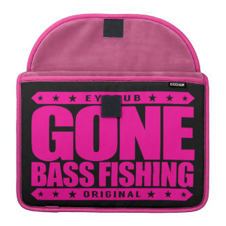 GONE BASS FISHING - I Love Nature & Catching Fish Sleeve For MacBook Pro