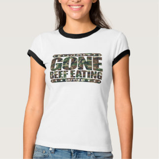 GONE BEEF EATING - Ethically Raised Grass-Fed Meat T-Shirt