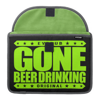 GONE BEER DRINKING - I Work Hard for My Six-Pack MacBook Pro Sleeves