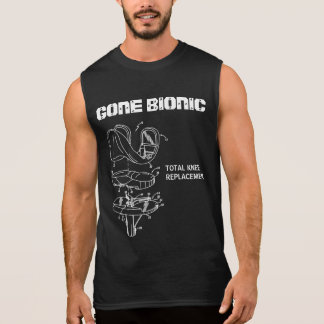 """""""GONE BIONIC"""" Knee Replacement Cut-Off T-Shirt"""