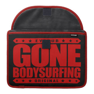 GONE BODYSURFING - I Love the Ocean & Wave Riding Sleeves For MacBook Pro