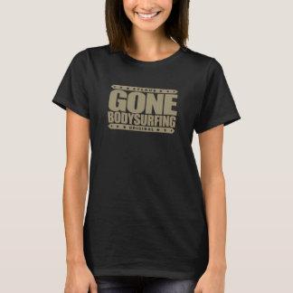 GONE BODYSURFING - I Love the Ocean & Wave Riding T-Shirt