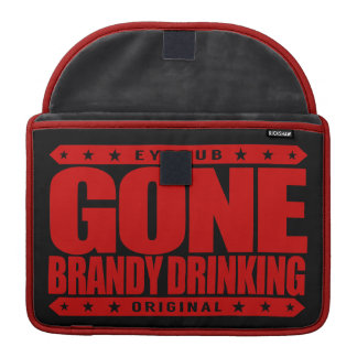 GONE BRANDY DRINKING - For Health Benefits of Wine Sleeves For MacBook Pro