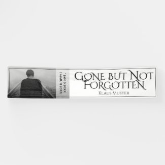 Gone but Not Forgotten - Bright Banner