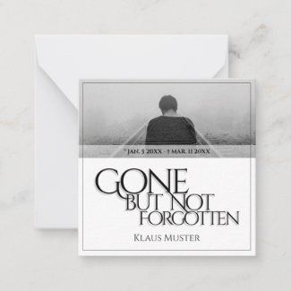 Gone but Not Forgotten - Bright Note Card