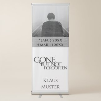 Gone but Not Forgotten - Bright Retractable Banner