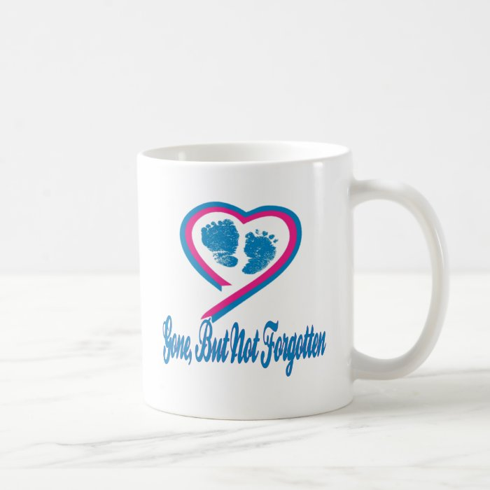 Gone But Not Forgotten Coffee Mug