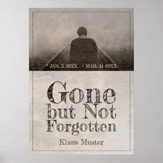 Gone but Not Forgotten - Vintage Poster