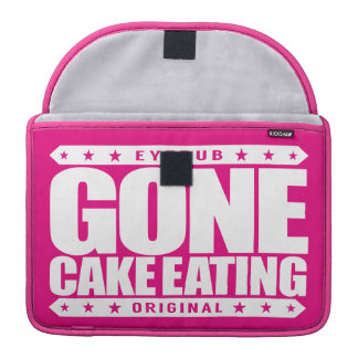 GONE CAKE EATING - I'm Competitive Eating Champion Sleeve For MacBook Pro